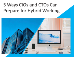 5 Ways Tech Leaders Can Prepare for Hybrid Working